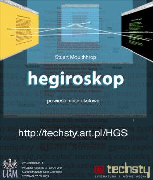 Hegiroskop - Stuart Moulthrop, w przekładzie  Mariusza Pisarskiego