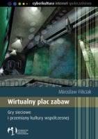 Mirosław Filiciak - Wirtualny Plac Zabaw