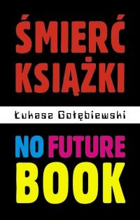 No Future Book
